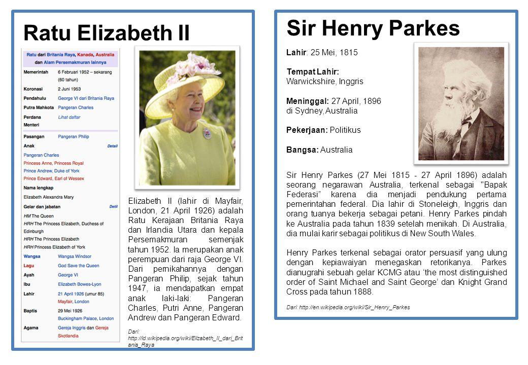 Ratu Elizabeth II Elizabeth II (lahir di Mayfair, London, 21 April 1926) adalah Ratu Kerajaan Britania Raya dan Irlandia Utara dan kepala Persemakmura