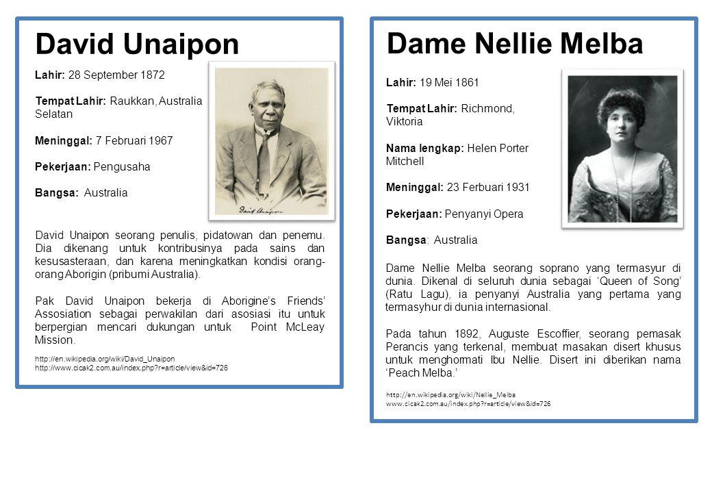 David Unaipon Lahir: 28 September 1872 Tempat Lahir: Raukkan, Australia Selatan Meninggal: 7 Februari 1967 Pekerjaan: Pengusaha Bangsa: Australia Davi
