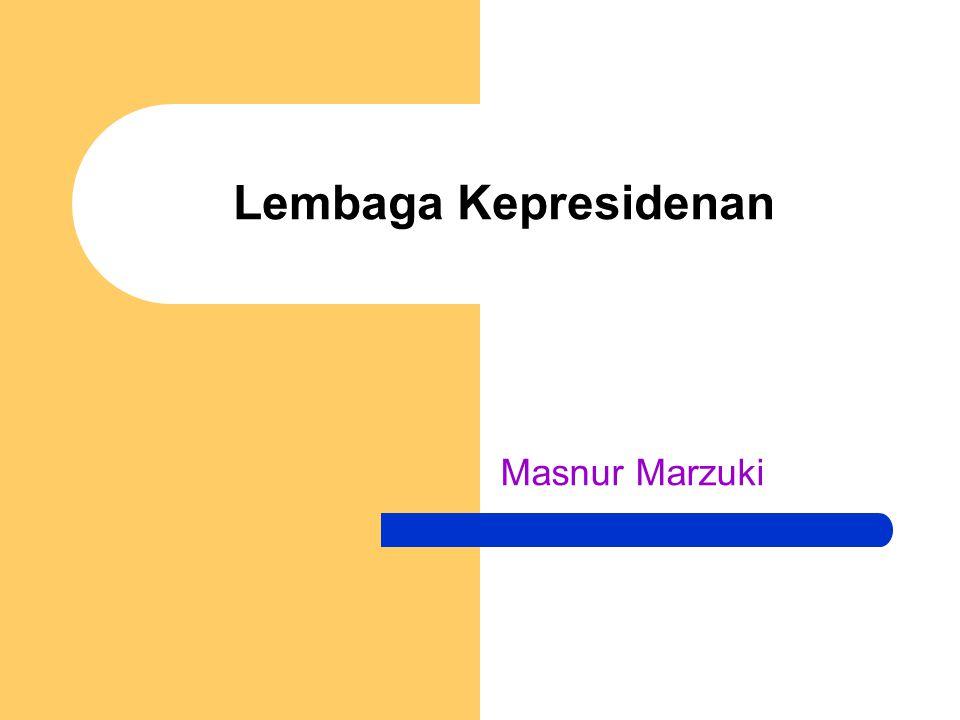 Lembaga Kepresidenan Masnur Marzuki