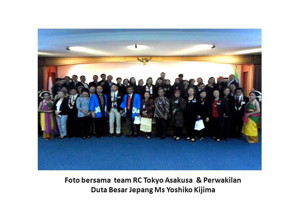 Foto bersama team RC Tokyo Asakusa & Perwakilan Duta Besar Jepang Ms Yoshiko Kijima