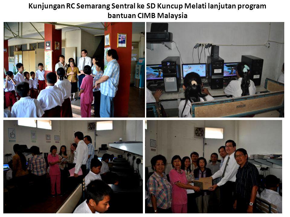 Kunjungan RC Semarang Sentral ke SD Kuncup Melati lanjutan program bantuan CIMB Malaysia