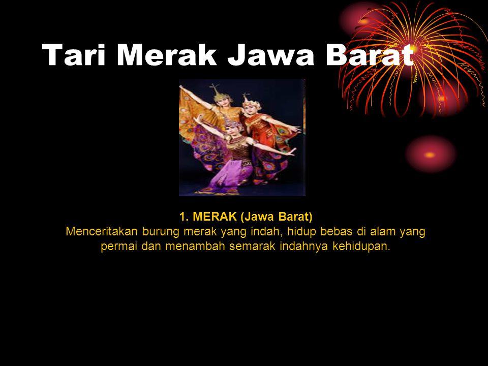 Tari Merak Jawa Barat 1.