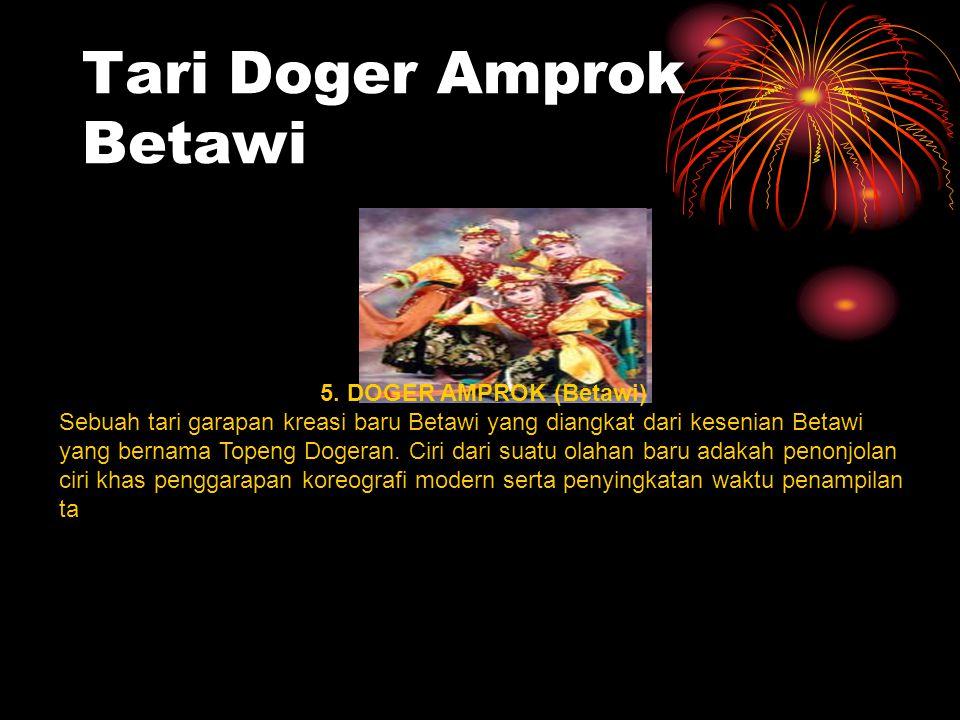 Tari Doger Amprok Betawi 5.