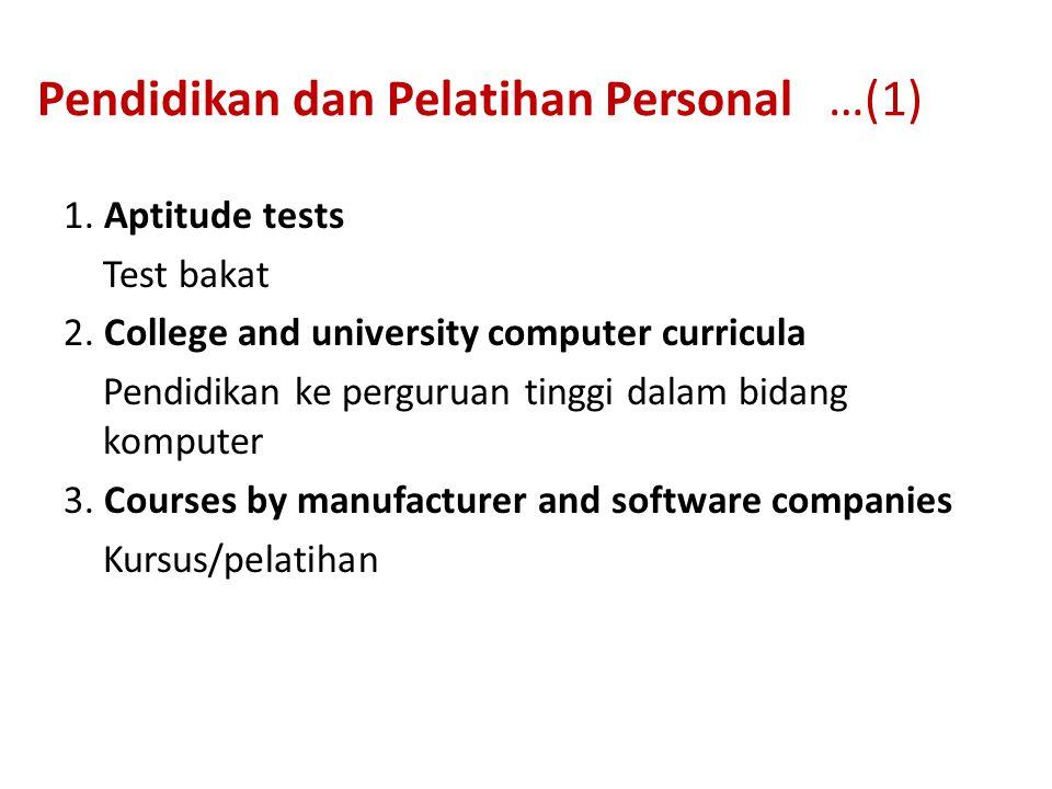 Pendidikan dan Pelatihan Personal …(1) 1. Aptitude tests Test bakat 2.