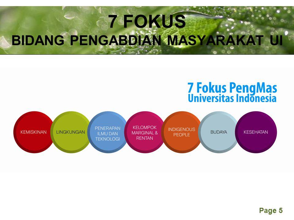 Powerpoint Templates Page 5 7 FOKUS BIDANG PENGABDIAN MASYARAKAT UI