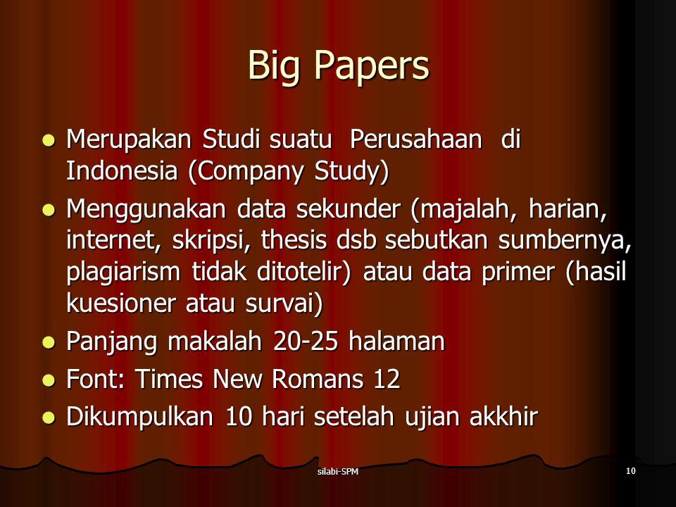 silabi-SPM 10 Big Papers Merupakan Studi suatu Perusahaan di Indonesia (Company Study) Merupakan Studi suatu Perusahaan di Indonesia (Company Study) M
