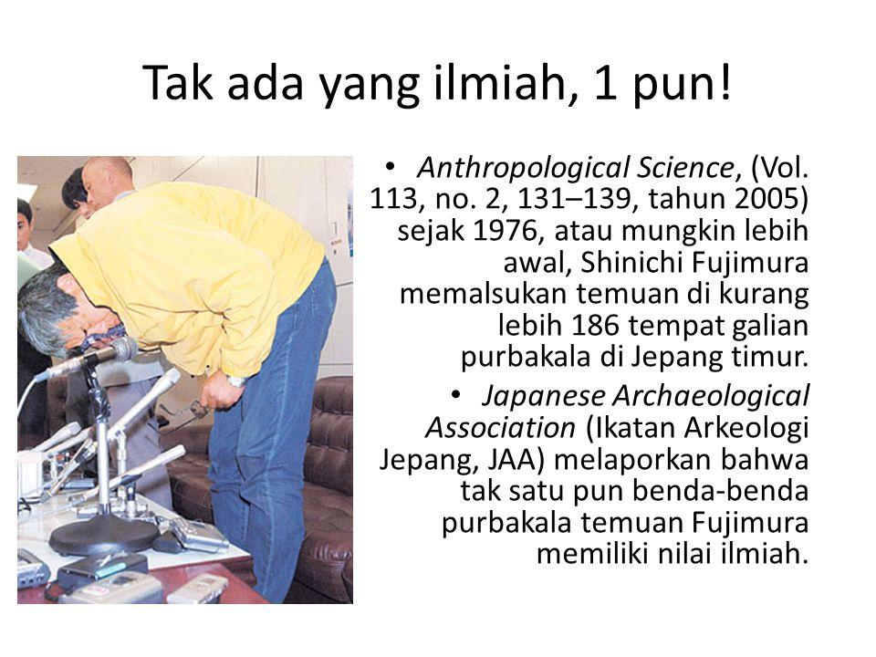 Tak ada yang ilmiah, 1 pun.Anthropological Science, (Vol.