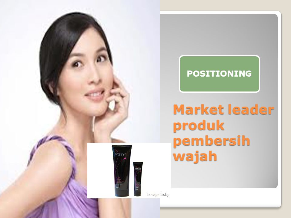 Market leader produk pembersih wajah POSITIONING