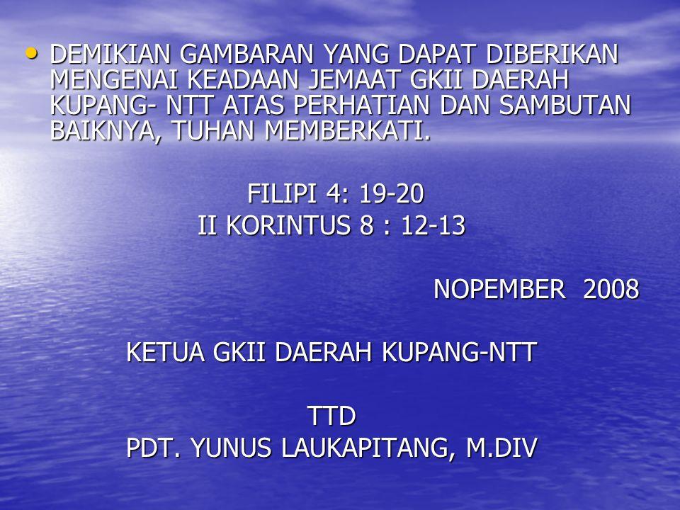 PERWAKILAN KUROSA 18 JEMAAT KUPANG : 9 JEMAAT 1.SILOAM OEBOBO (KOTA) 2.