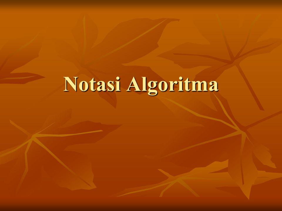 Notasi Algoritma