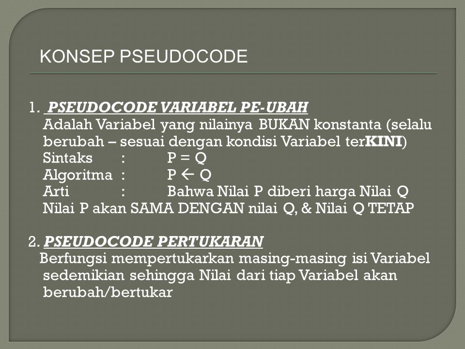 9 AC 6 B A 9 C 6 B C  A 6 A 9 CB A  B 6 AC 9 B B  C Proses Pertukaran Nilai A dan Nilai B