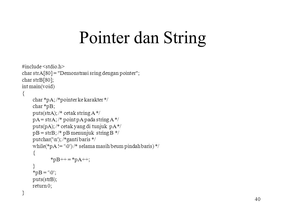 Pointer dan String #include char strA[80] =