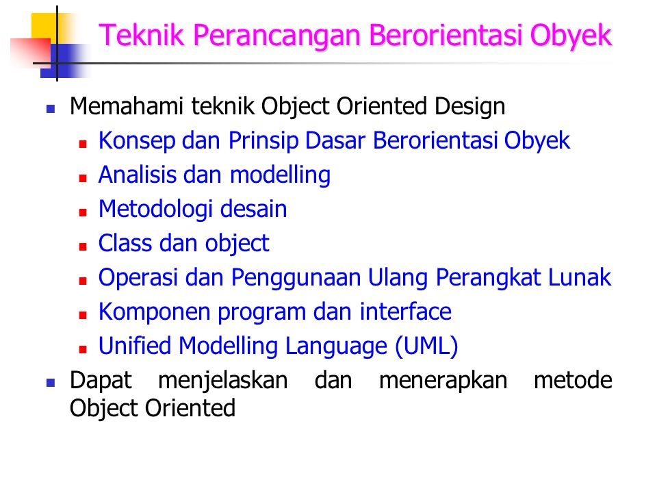 KONSEP & MEKANISME OBJECT- ORIENTED DESIGN