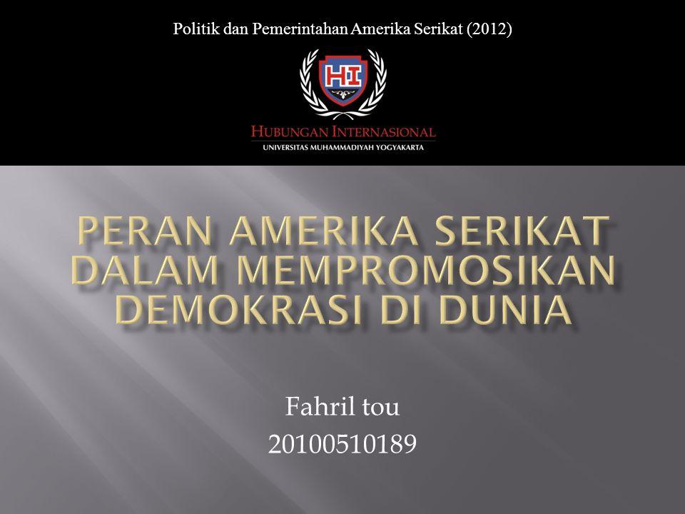 Politik dan Pemerintahan Amerika Serikat (2012) Fahril tou 20100510189