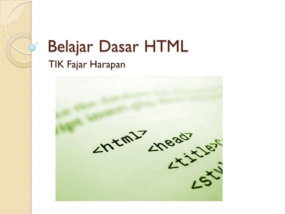 Belajar Dasar HTML TIK Fajar Harapan