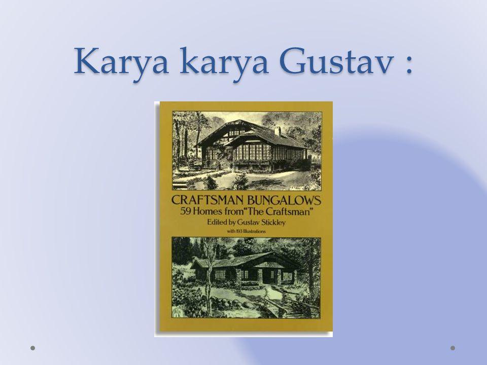 Karya karya Gustav :