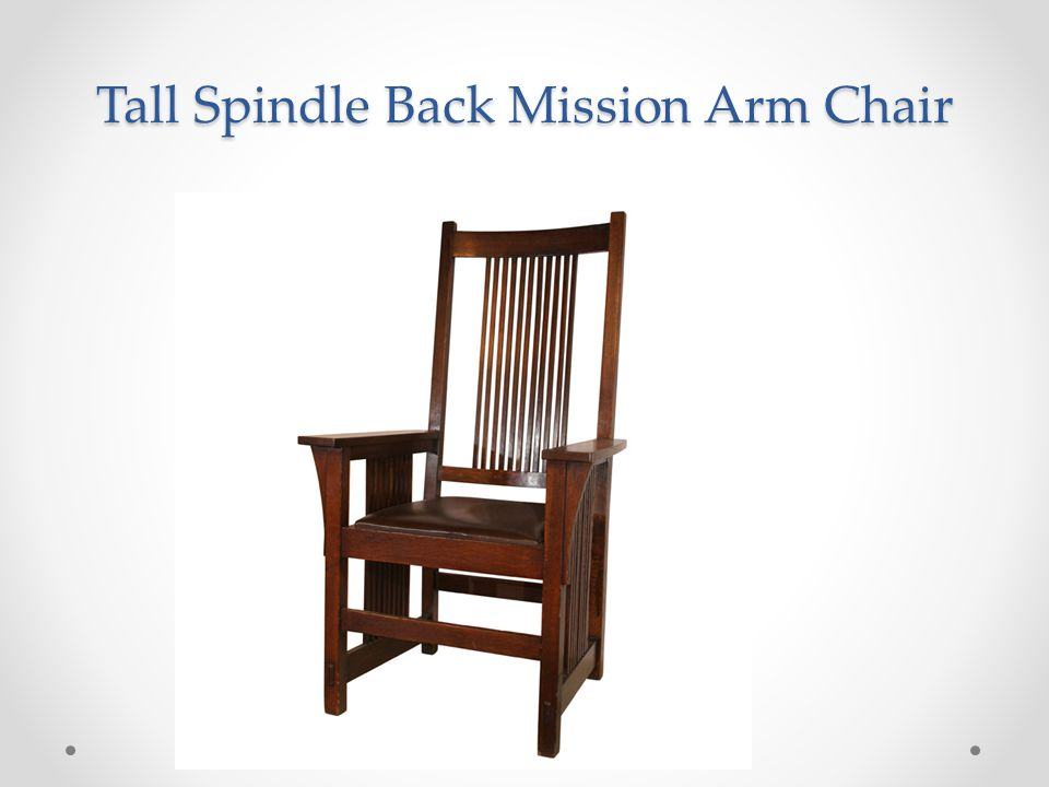 Tall Spindle Back Mission Arm Chair
