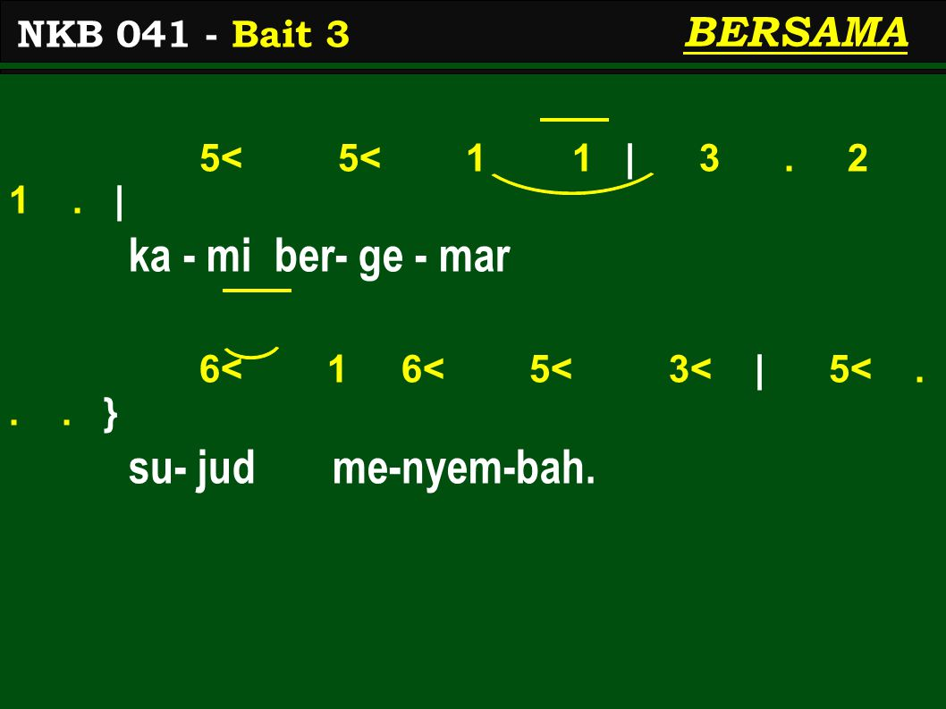 5< 5< 1 1 | 3. 2 1. | ka - mi ber- ge - mar 6< 1 6< 5< 3< | 5<...