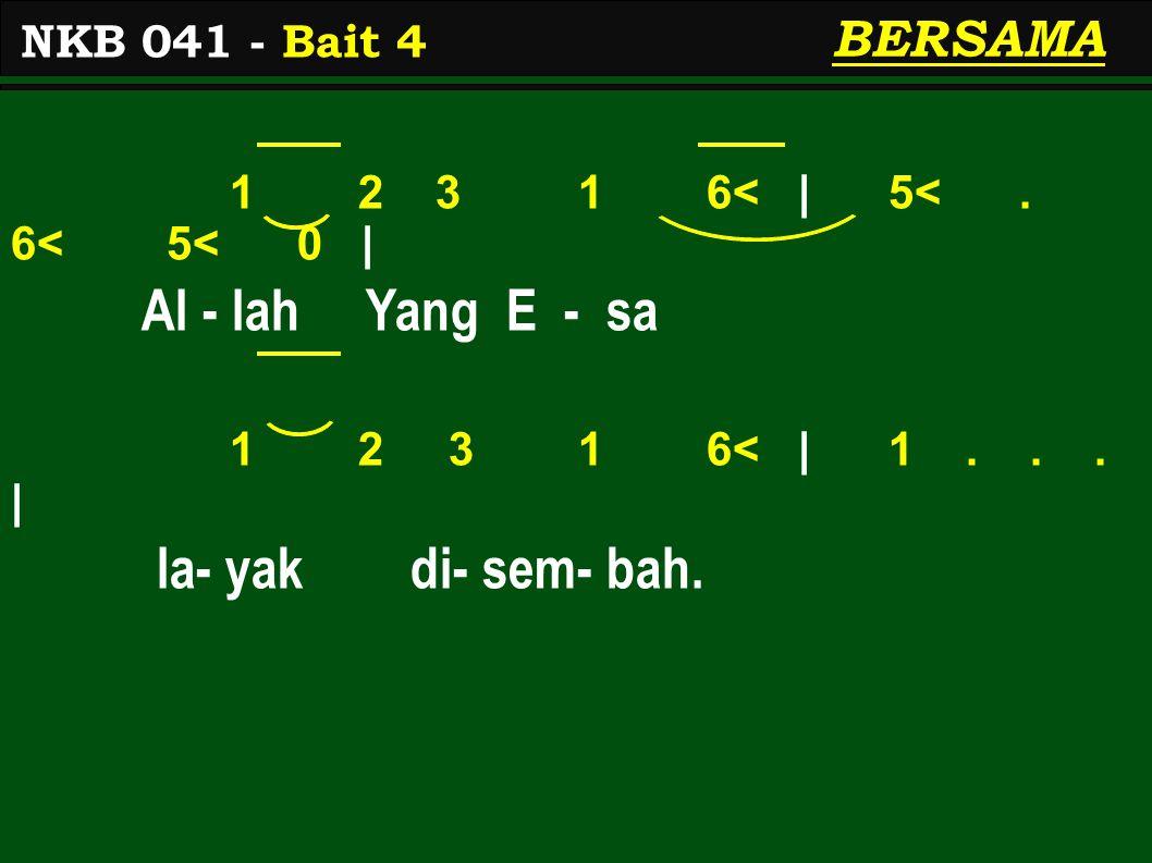 1 2 3 1 6< | 5<. 6< 5< 0 | Al - lah Yang E - sa 1 2 3 1 6< | 1...