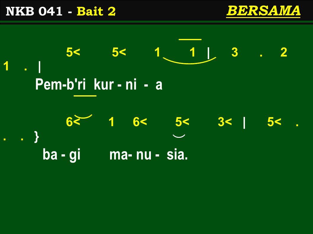 5< 5< 1 1 | 3. 2 1. | Pem-b ri kur - ni - a 6< 1 6< 5< 3< | 5<...