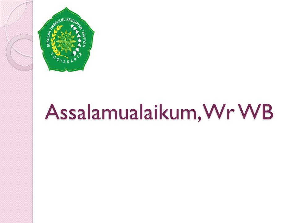 Assalamualaikum, Wr WB