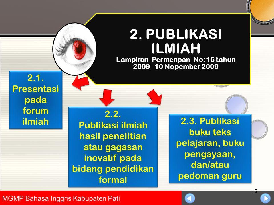 Universitas Negeri Jakarta 12 2.2. Publikasi ilmiah hasil penelitian atau gagasan inovatif pada bidang pendidikan formal 2.2. Publikasi ilmiah hasil p