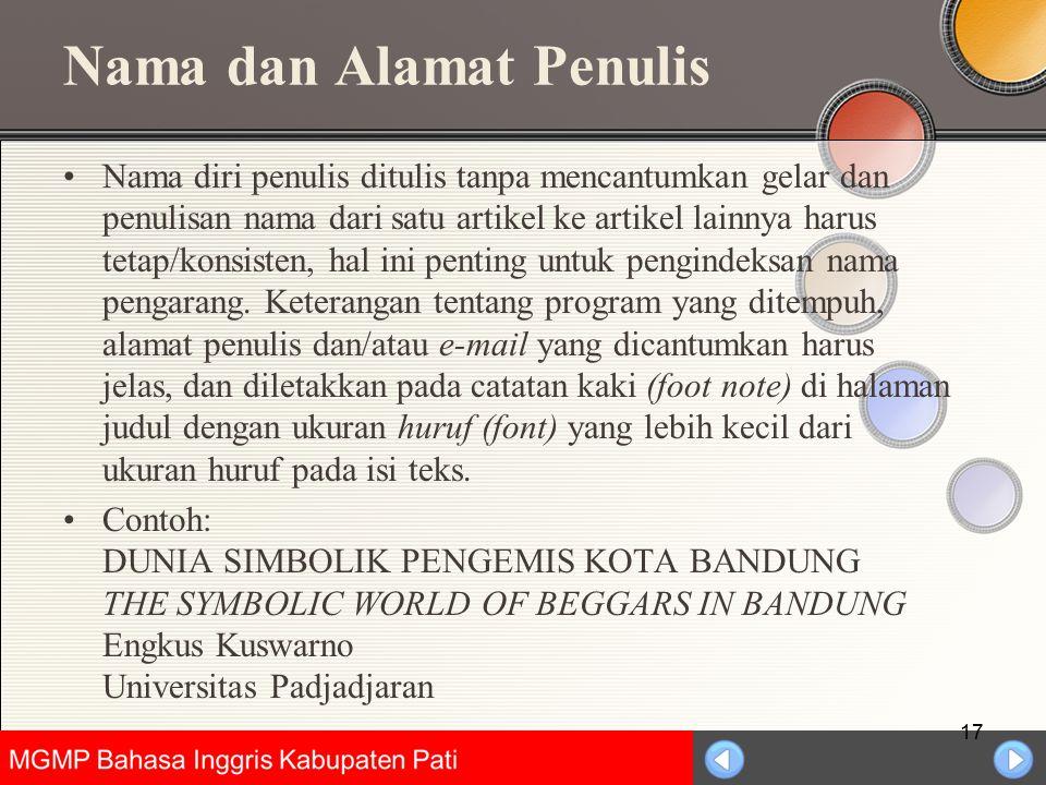 Universitas Negeri Jakarta Nama dan Alamat Penulis Nama diri penulis ditulis tanpa mencantumkan gelar dan penulisan nama dari satu artikel ke artikel