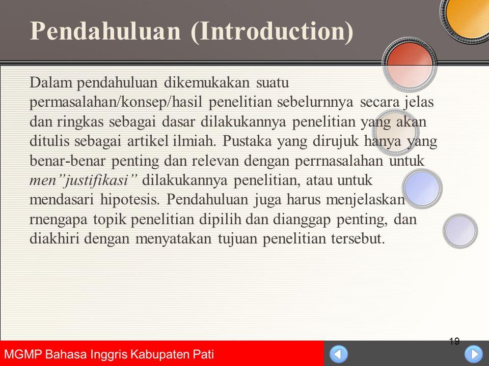 Universitas Negeri Jakarta Pendahuluan (Introduction) Dalam pendahuluan dikemukakan suatu permasalahan/konsep/hasil penelitian sebelurnnya secara jela