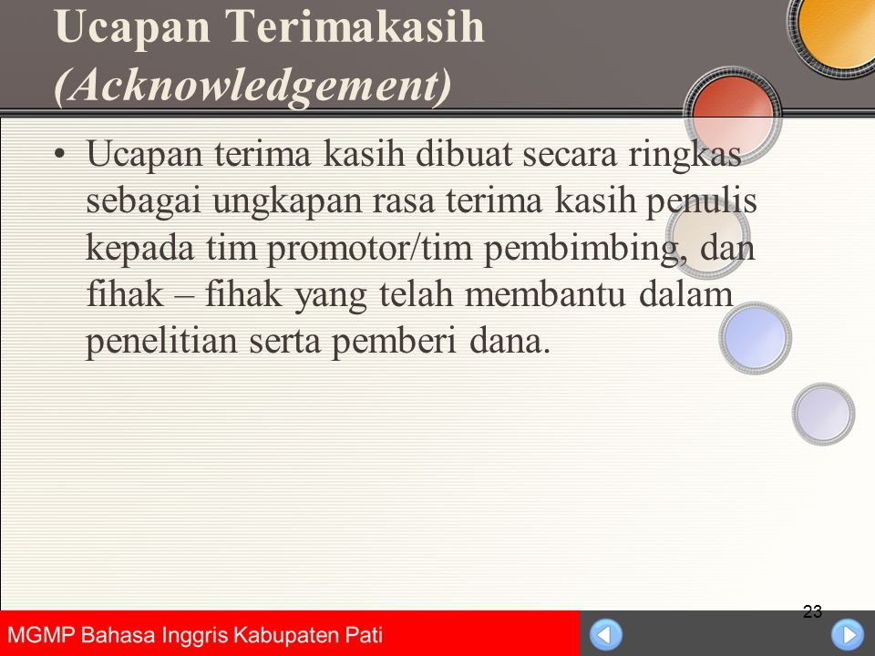 Universitas Negeri Jakarta Ucapan Terimakasih (Acknowledgement) Ucapan terima kasih dibuat secara ringkas sebagai ungkapan rasa terima kasih penulis k
