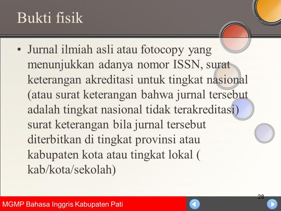 Universitas Negeri Jakarta Bukti fisik Jurnal ilmiah asli atau fotocopy yang menunjukkan adanya nomor ISSN, surat keterangan akreditasi untuk tingkat