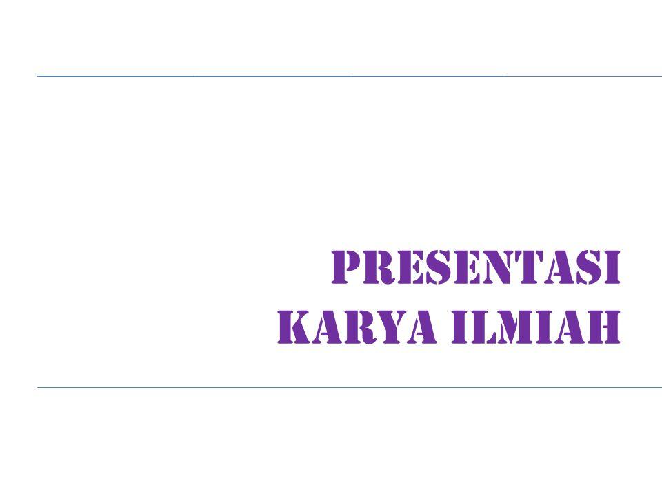 PRESENTASI KARYA ILMIAH