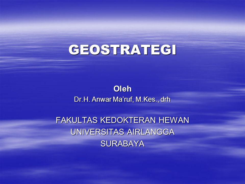 GEOSTRATEGIOleh Dr.H.
