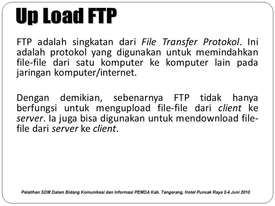 FTP adalah singkatan dari File Transfer Protokol. Ini adalah protokol yang digunakan untuk memindahkan file-file dari satu komputer ke komputer lain p