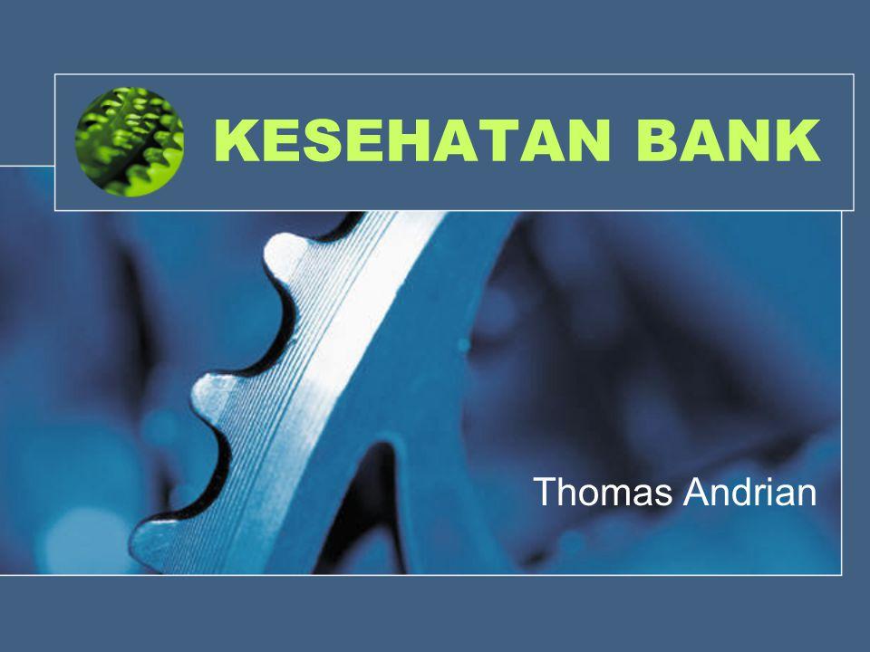 1.Latar Belakang Mengapa Kesehatan Bank Harus Diawasi.
