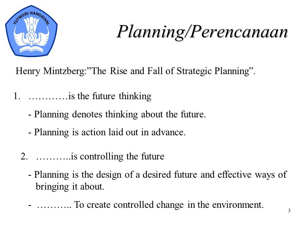 4 Planning/Perencanaan 3.