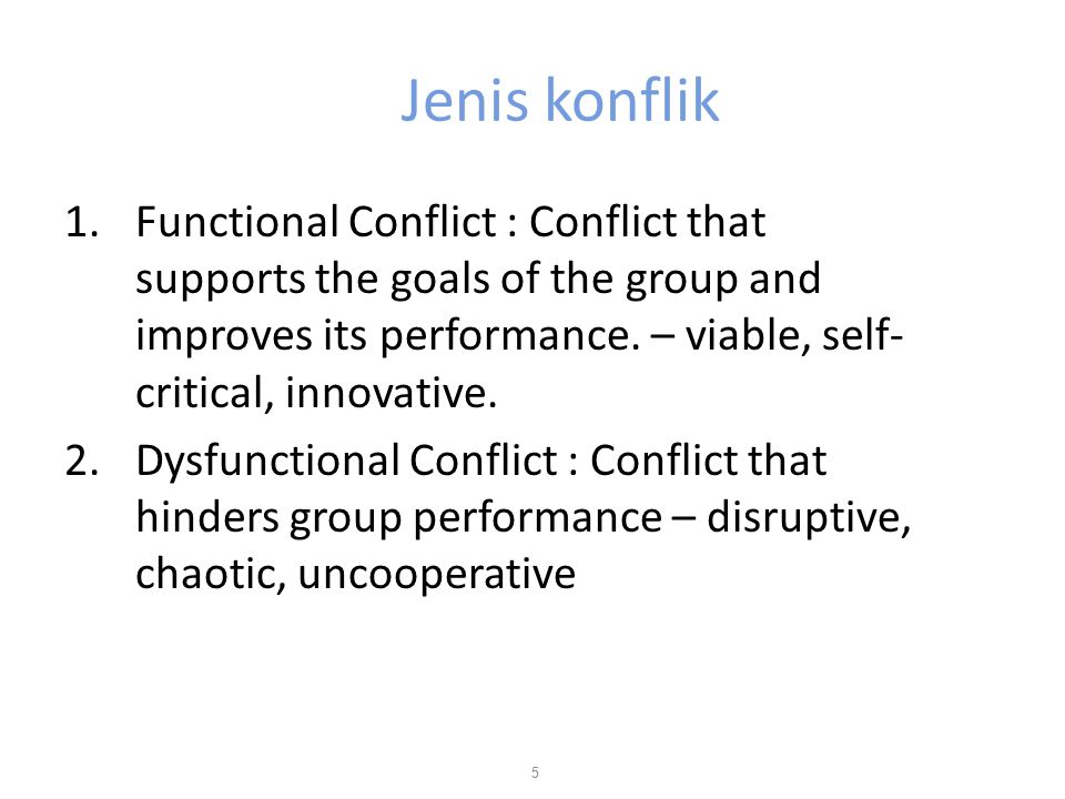 Conflict and Unit Performance 6 SituationLevel of Conflict Type of Conflict Unit's Internal Characteristics Unit Performance Outcome A Low or none Dysfunctional Apathetic Stagnant Non-responsive to change Lack of new ideas Low BOptimalFunctional Viable Self-critical innovative High C Dysfunctional Disruptive Chaotic Uncooperative Low