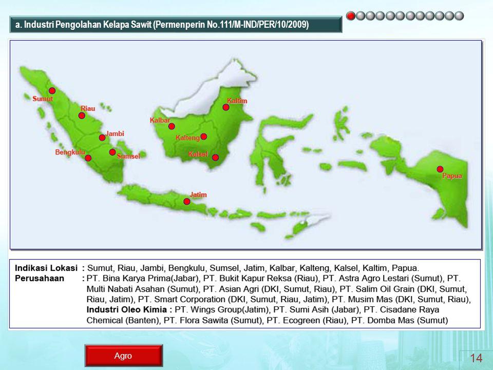 Agro 14 a. Industri Pengolahan Kelapa Sawit (Permenperin No.111/M-IND/PER/10/2009)