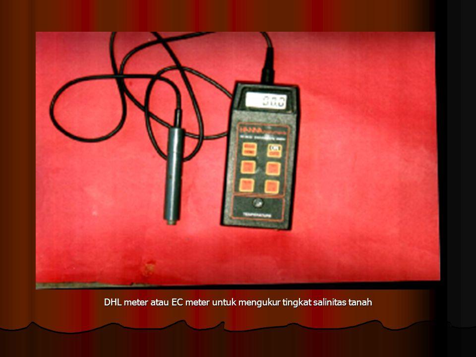 DHL meter atau EC meter untuk mengukur tingkat salinitas tanah
