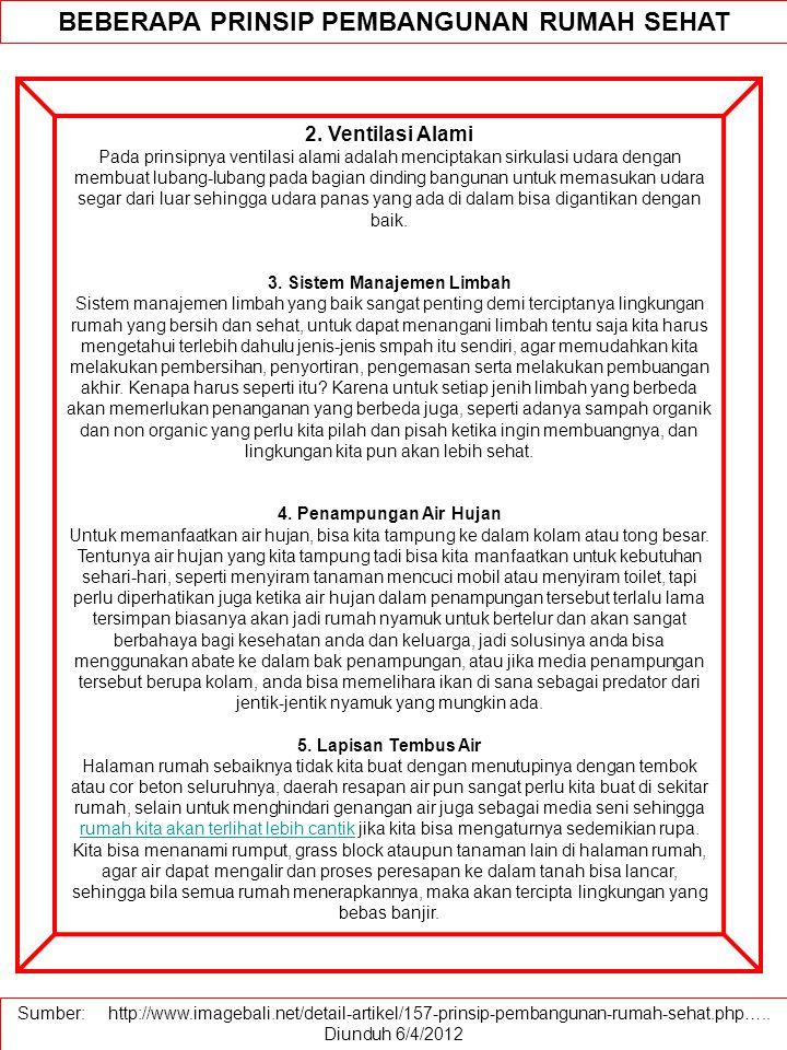 BEBERAPA PRINSIP PEMBANGUNAN RUMAH SEHAT 2.