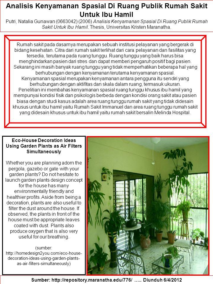 Analisis Kenyamanan Spasial Di Ruang Publik Rumah Sakit Untuk Ibu Hamil Putri, Natalia Gunawan (0663042) (2006) Analisis Kenyamanan Spasial Di Ruang Publik Rumah Sakit Untuk Ibu Hamil.