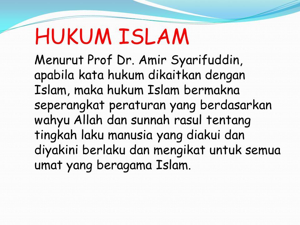 HUKUM ISLAM Menurut Prof.