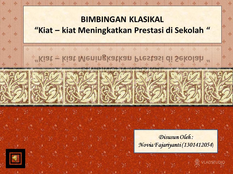 Disusun Oleh : Novia Fajariyanti (1301412054 )