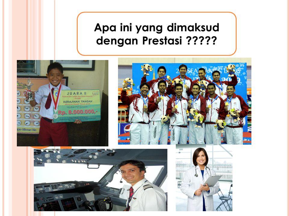 Pengertian Macam – macam Prestasi Pentingnya Kiat – kiat Kamus Besar Bahasa Indonesia selanjutnya disebut KBBI, menyatakan bahwa prestasi adalah hasil yang telah dicapai (dari yang telah dilakukan, dikerjakan, diselesaikan dan sebagainya