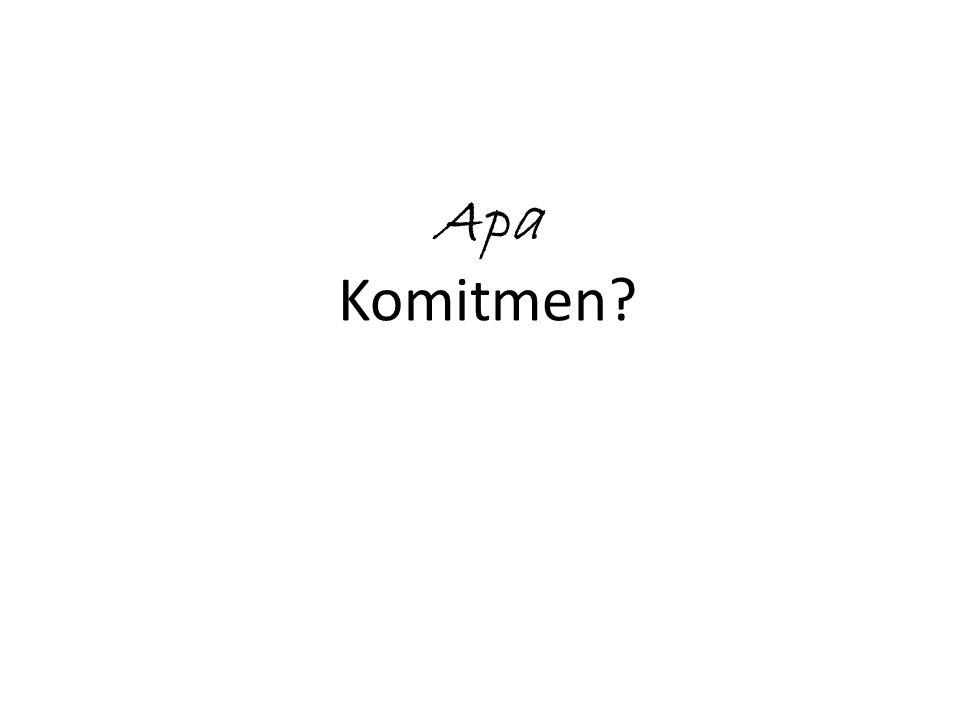 Apa Komitmen?