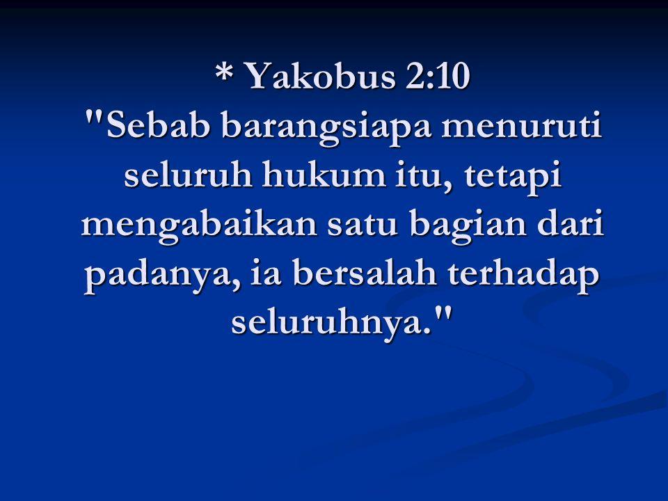 * Yakobus 2:10