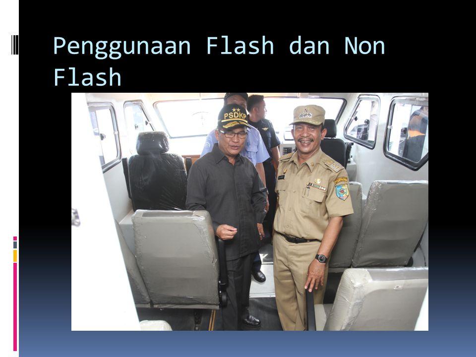 Penggunaan Flash dan Non Flash