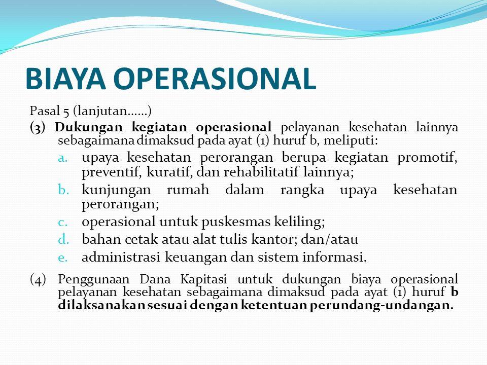 KATA AKHIR 1.Penetapan Bendahara Dana Kapitasi JKN pada FKTP melalui Keputusan Kepala Daerah.