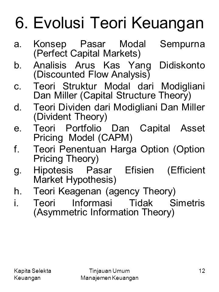 Kapita Selekta Keuangan Tinjauan Umum Manajemen Keuangan 12 6.