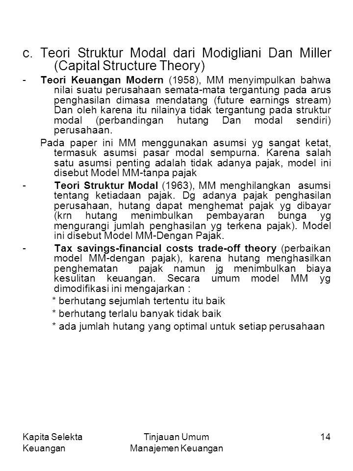Kapita Selekta Keuangan Tinjauan Umum Manajemen Keuangan 14 c.