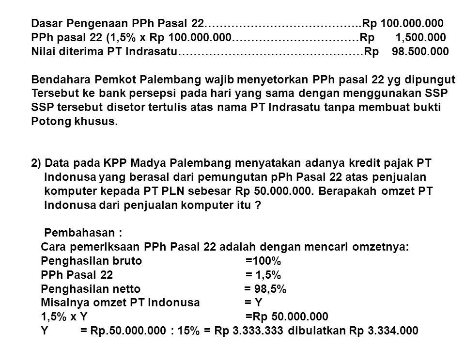 Jadi omzet PT Indonusa dari penjualan komputer ke PT PLN adalah Rp 3.334.000.